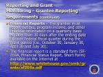 reporting and grant monitoring grantee reporting requirements continued27