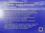 reporting and grant monitoring grantee reporting requirements25
