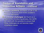 technical assistance and corrective actions continued