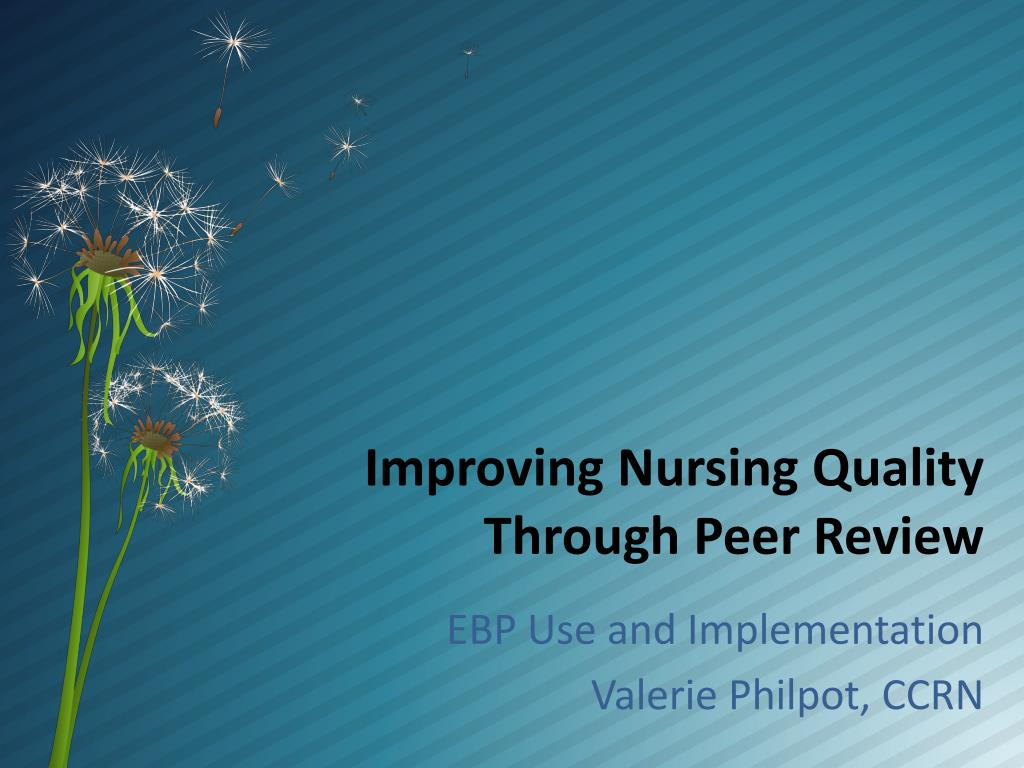 improving nursing quality through peer review l.