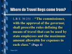 where do travel regs come from