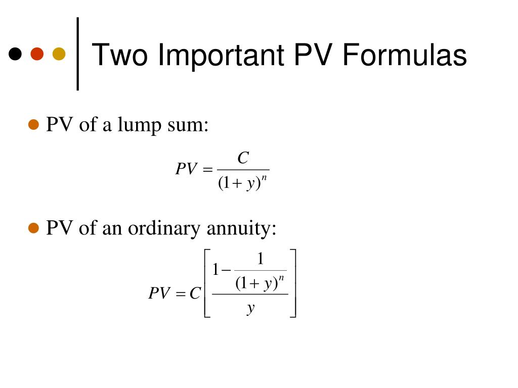 Two Important PV Formulas