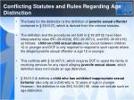 conflicting statutes and rules regarding age distinction