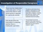 investigation of responsible caregivers