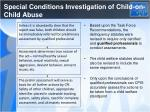 special conditions investigation of child on child abuse