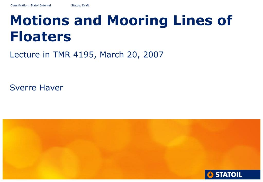 motions and mooring lines of floaters l.