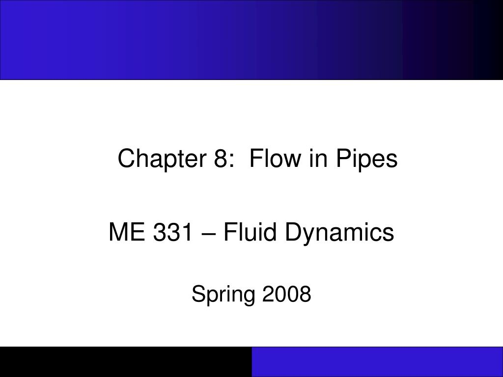chapter 8 flow in pipes l.