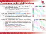 coarsening via parallel matching
