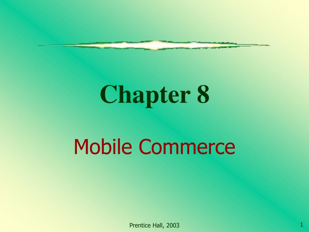 chapter 8 mobile commerce l.