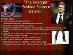 the swagger fashion sponsor 3 500