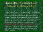 keith mfg walking floor parts and replacement slats