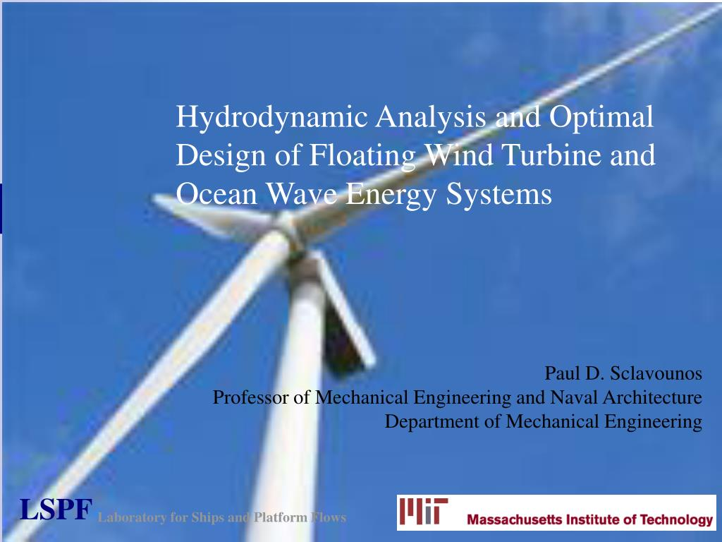 hydrodynamic analysis and optimal design of floating wind turbine and ocean wave energy systems l.