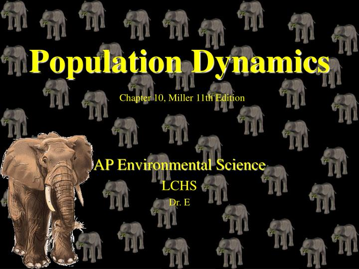 Population dynamics chapter 10 miller 11th edition