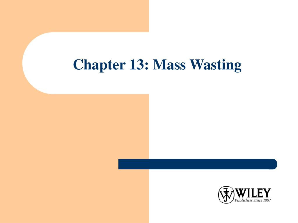 chapter 13 mass wasting l.