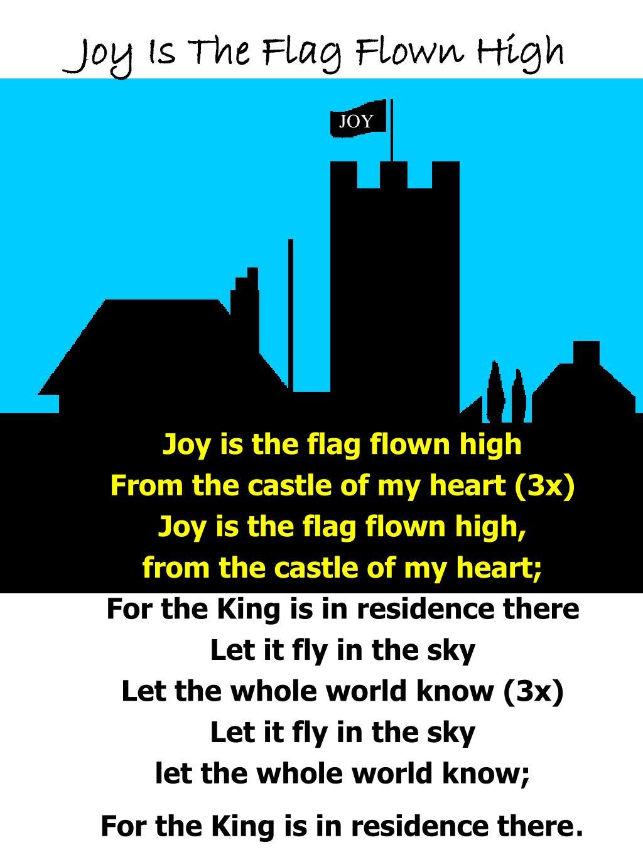 joy is the flag flown high l.