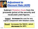 adjustment to discount rate adr