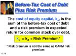 before tax cost of debt plus risk premium