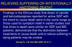 relieving suffering or intentionally hastening death
