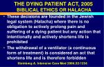 the dying patient act 2005 biblical ethics or halacha