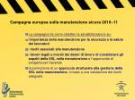 campagna europea sulla manutenzione sicura 2010 11