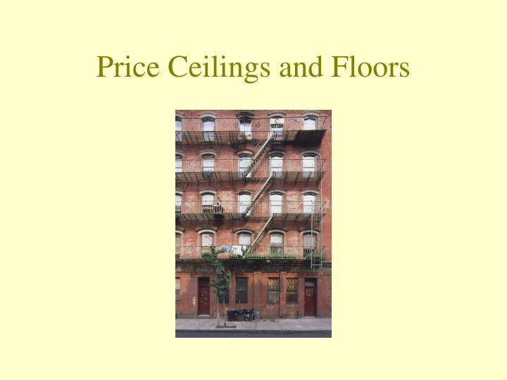 price ceilings and floors n.