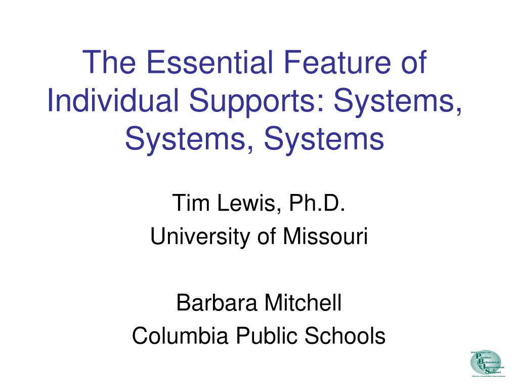 the essential feature of individual supports systems systems systems l.