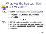 what was the free cash flow fcf for 2002