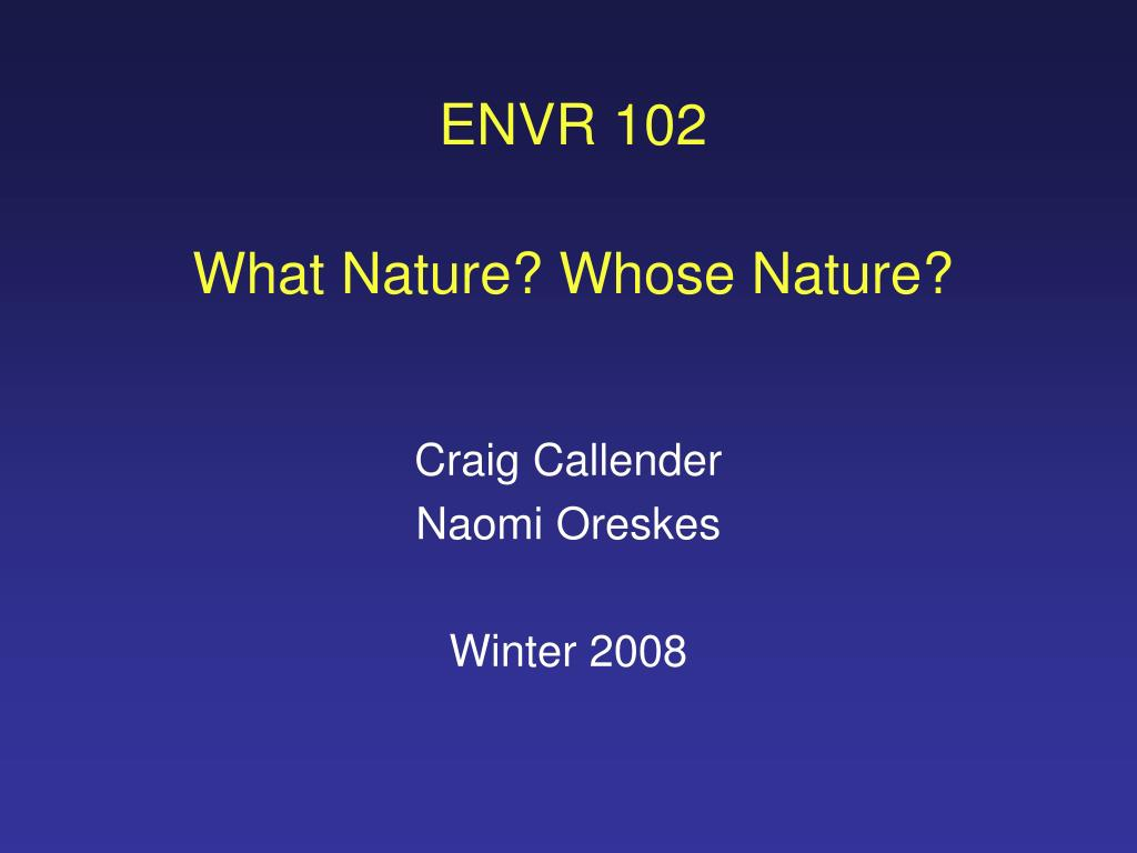 envr 102 what nature whose nature l.
