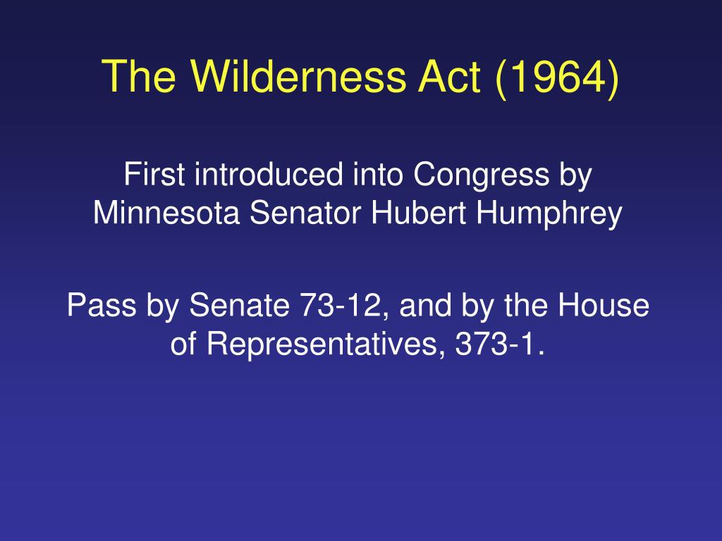 The Wilderness Act (1964)