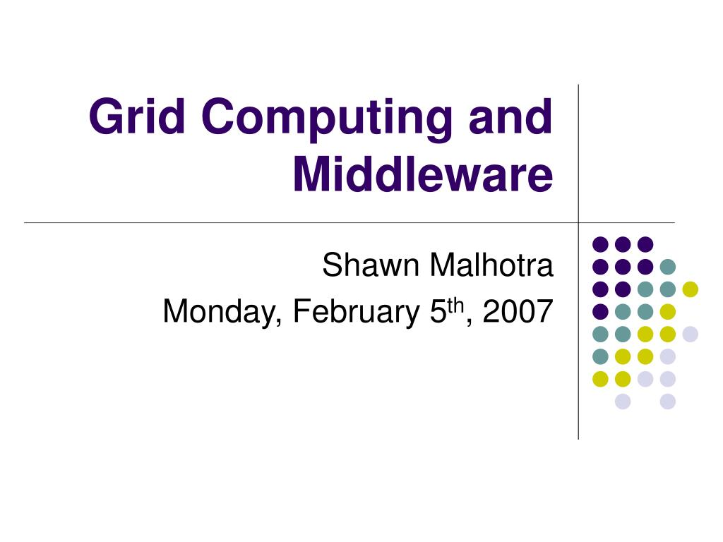 grid computing and middleware l.