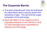 the corporate barrier