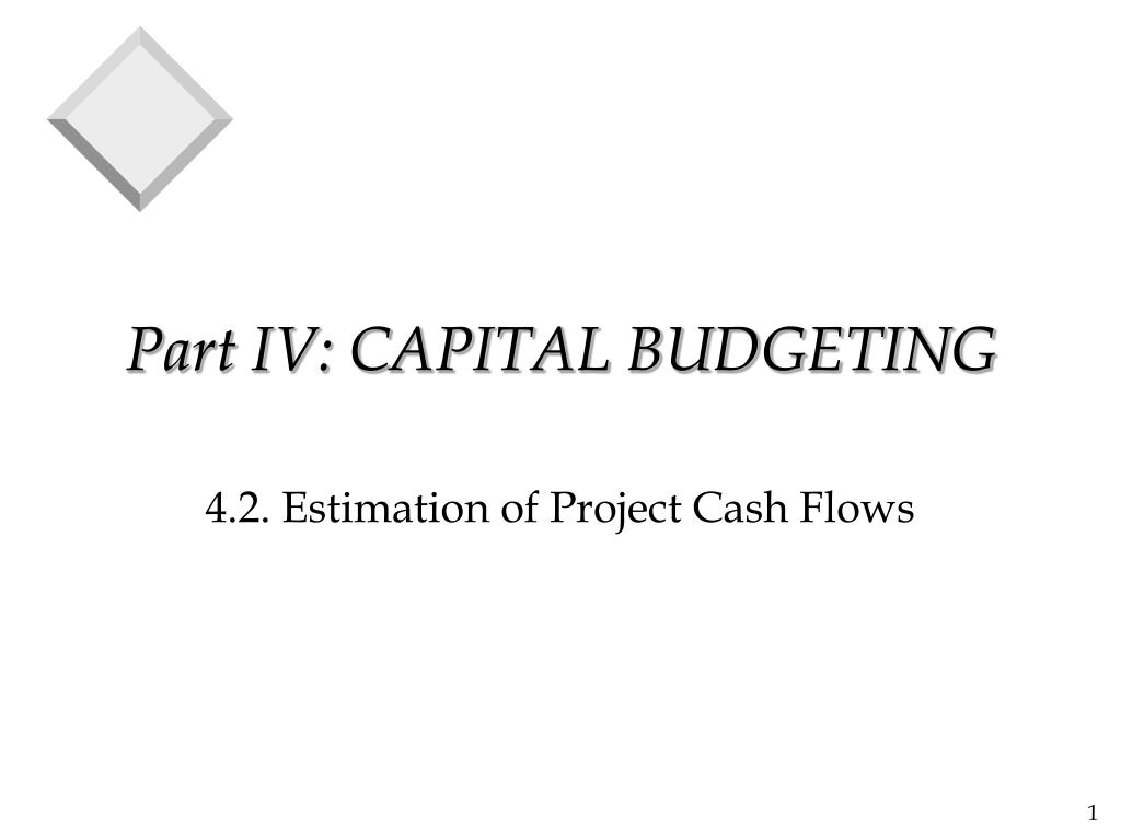 part iv capital budgeting l.