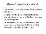 general sequential network