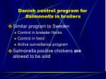 danish control program for salmonella in broilers