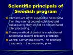 scientific principals of swedish program