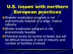 u s issues with northern european practices