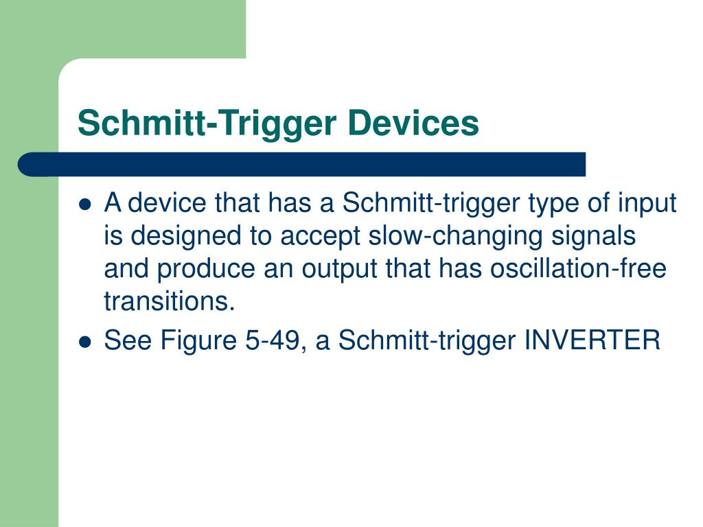 Schmitt-Trigger Devices