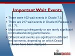 important wait events