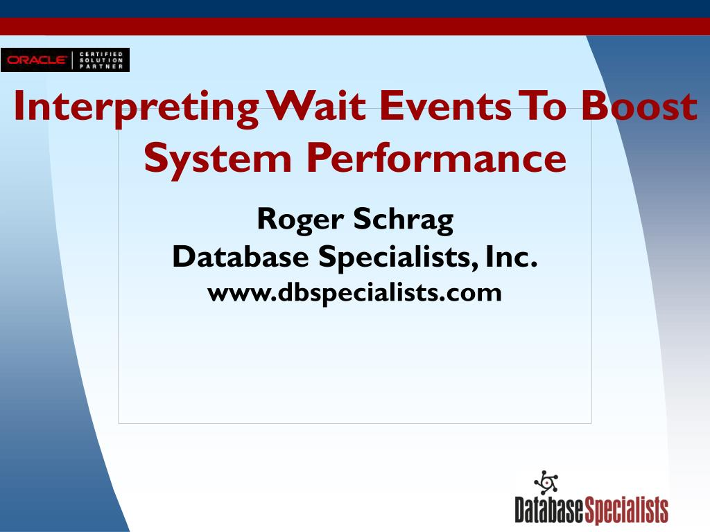 interpreting wait events to boost system performance l.