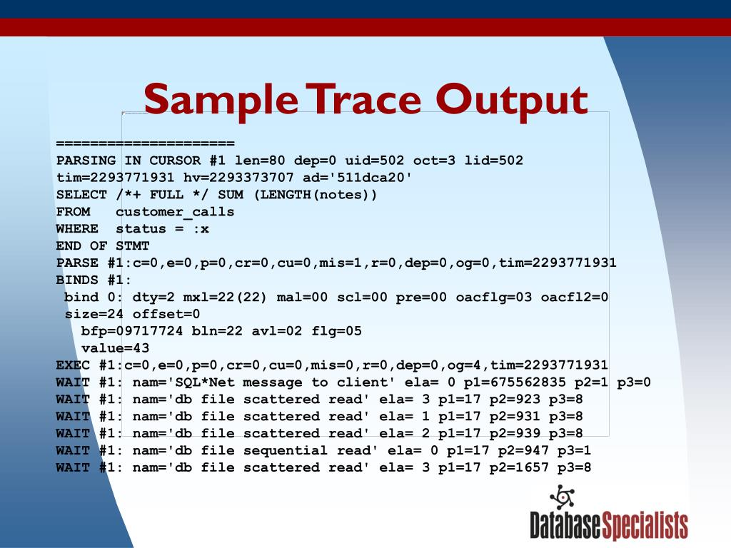 Sample Trace Output