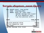 sample v system event query