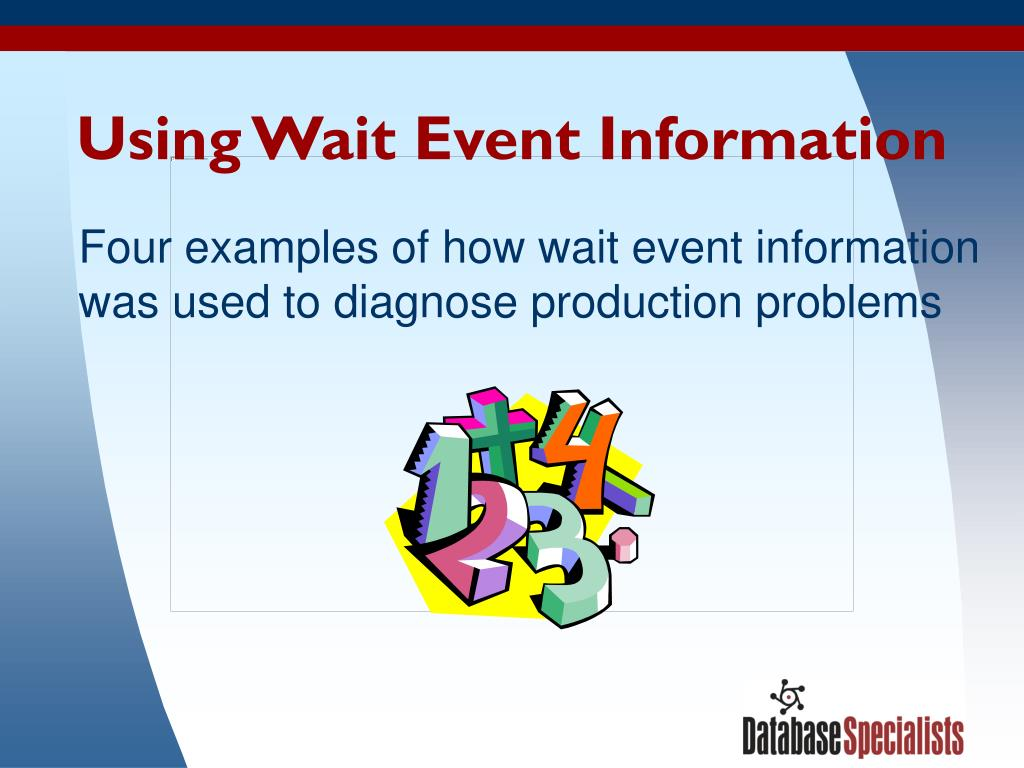 Using Wait Event Information