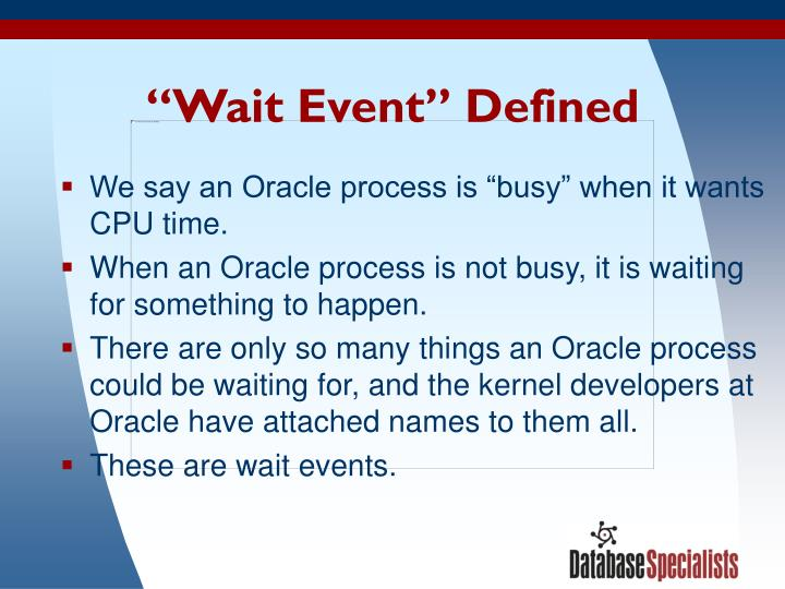 Wait event defined