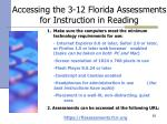 accessing the 3 12 florida assessments for instruction in reading