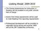 looking ahead 2009 2010