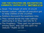 and they crucified him and parted his garments casting lots matthew 27 35
