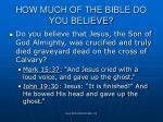 how much of the bible do you believe48