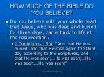 how much of the bible do you believe49