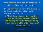 in the acts we have the affirmation and effects of christ s resurrection