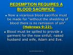 redemption requires a blood sacrifice